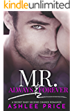 Mr. Always & Forever: A Secret Baby Second Chance Romance