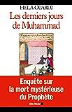 Les Derniers Jours de Muhammad (Spiritualités)