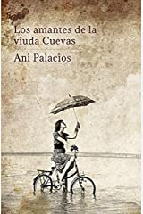 Los amantes de la viuda Cuevas (Spanish Edition) Kindle Edition