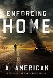 Enforcing Home (The Survivalist Book 6)
