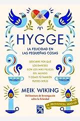 Hygge/ The Little Book of Hygge: La felicidad en las pequeñas cosas/ Danish Secrets to Happy Living (Happiness Institute) Paperback