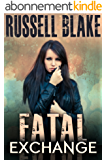 Fatal Exchange (Fatal Series Book 1) (English Edition)