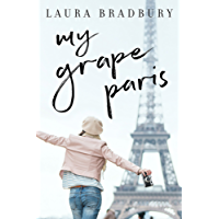 My Grape Paris (Grape Series Book 2)