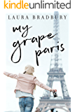 My Grape Paris (The Grape Series Book 3)