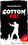 Cotton FBI Collection No. 3: Episodes 8-10 (Cotton FBI: NYC Crime Series Collection)