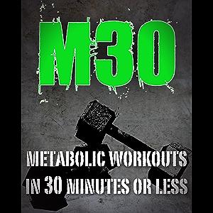 M30 - Metabolic 30 (Workout Program)