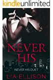 Never His (Never His Duet Book 1)