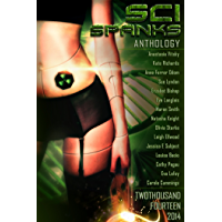 Sci Spanks 2014: A Collection of Spanking Science Fiction Romance Stories (Seasonal Spankings Book 1)