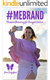 MEBRAND: Personal Branding for Thought Leaders
