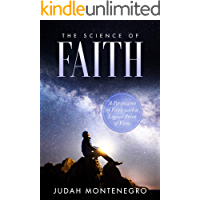 The Science of Faith: A Perspective of Faith with a Logical Point of View