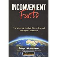 Image for Inconvenient Facts: The science that Al Gore doesn't want you to know