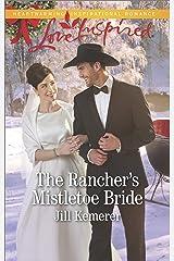 The Rancher's Mistletoe Bride (Wyoming Cowboys Book 1) Kindle Edition