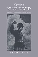 Opening King David: Poems in Conversation with the Psalms (Emerald City Books) Kindle Edition