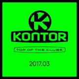Kontor Top of the Clubs 2017.03 [Explicit]