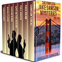 The Complete Jake Samson Mystery Series Vol 1-6: With Bonus Book--Torch Song: A Dystopian Thriller! (English Edition)