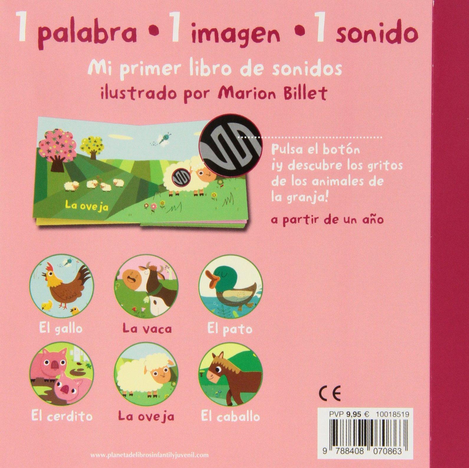 La granja. Mi primer libro de sonidos Libros con sonido: Amazon.es: Marion  Billet: Libros