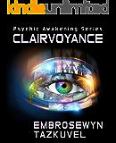 Clairvoyance (Psychic Awakening Book 1)