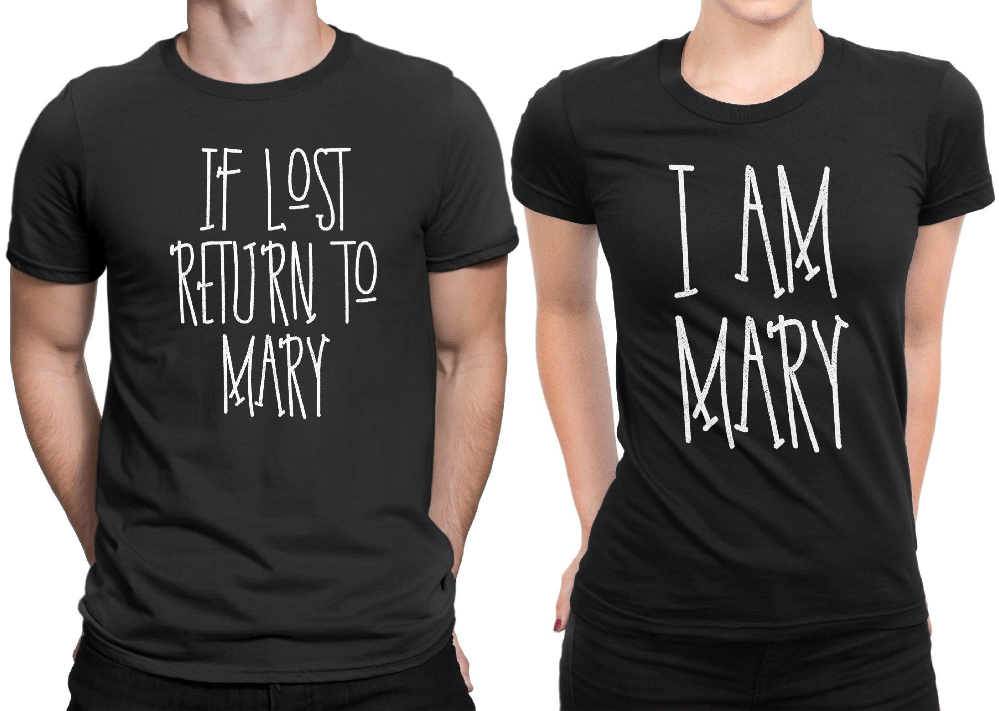 If Lost Return Mary - I am Mary Funny Couple Matching Honeymoon T-shirt Married Men Medium / Women Small | Black - Black