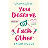 You Deserve Each Other: The perfect escapist feel-good romance (English Edition)