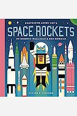 Professor Astro Cat's Space Rockets Hardcover