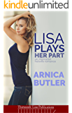 Lisa Plays Her Part: An Interracial Hotwife Romance
