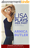 Lisa Plays Her Part: An Interracial Hotwife Romance (English Edition)