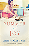 Summer of Joy (The Heart of Hollyhill, Book 3)