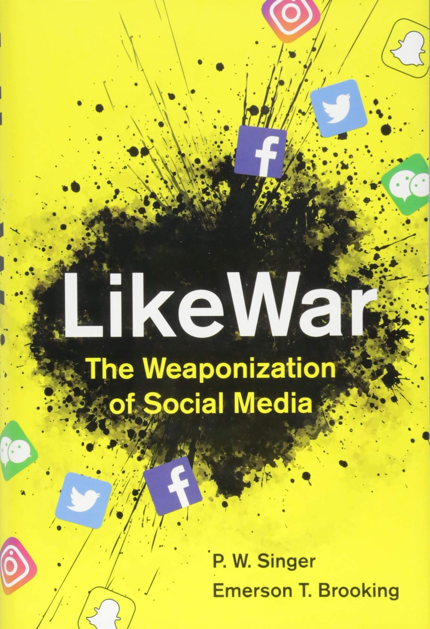 LikeWar: The Weaponization of Social Media by Eamon Dolan/Houghton Mifflin Harcourt