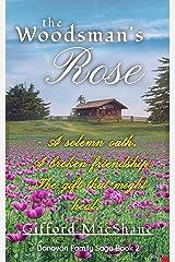 The Woodsman's Rose (Donovan Family Saga Book 2) Kindle Edition