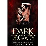 Dark Legacy: A Reverse Harem Vampire Romance (Kingdom of Blood Book 2)