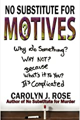No Substitute for Motives (Subbing isn't for Sissies Book 6)