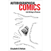 Autobiographical Comics,Life Writing in Pictures