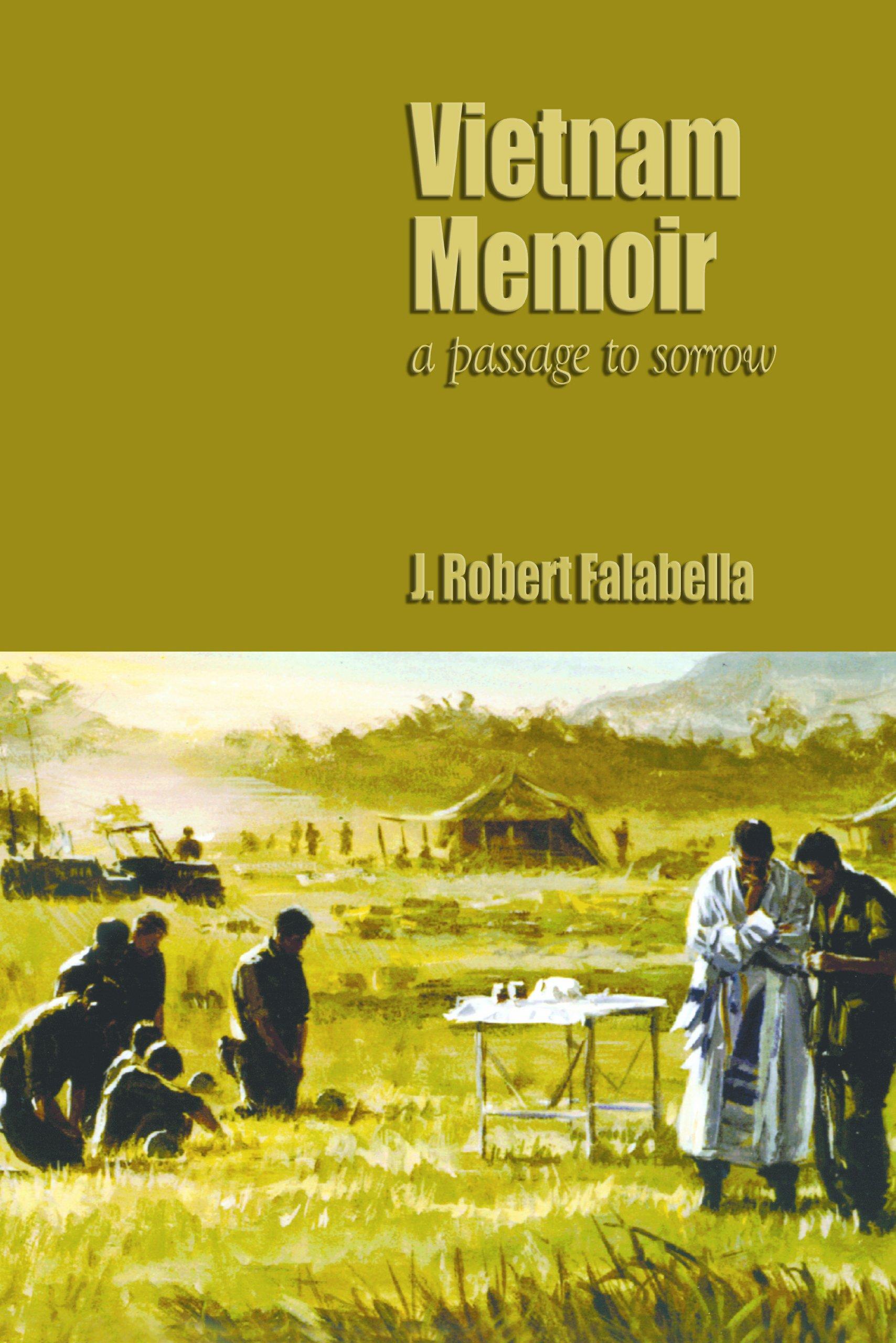 Vietnam Memoirs: A Passage to Sorrow