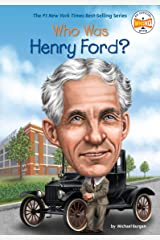 Who Was Henry Ford? (Who Was?) Kindle Edition