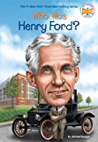Who Was Henry Ford? (Who Was?)
