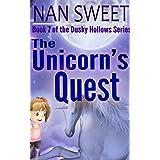 (7) The Unicorn's Quest (Dusky Hollows)