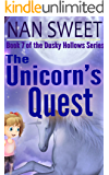 The Unicorn's Quest (Dusky Hollows Book 7)