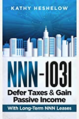 NNN - 1031. Defer Taxes & Gain Passive Income: Long-Term Leased Commercial Investments Kindle Edition