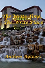 The Write Time, The Write Place Kindle Edition