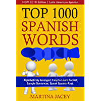 Top 1000 Spanish Words - Learn Spanish Fast (English Edition)