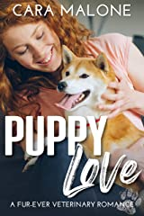 Puppy Love: A Fur-Ever Veterinary Romance Kindle Edition