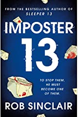 Imposter 13: The explosive finale to the Sleeper 13 trilogy! Kindle Edition