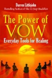 The Power of Vow: Everyday Tools for Healing