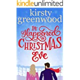 It Happened on Christmas Eve: A funny and enchanting Christmas novella from the bestselling author of Big Sexy Love