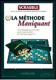Scrabble - la méthode Maniquant