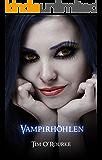 Vampirhöhlen: Buch Sechs der ersten Staffel der Kiera Hudson-Reihe (Kiera Hudson-Reihe erste Staffel 6)