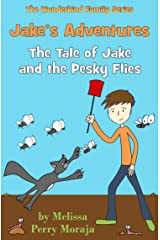Jake's Adventures: Tale of Jake and the Pesky Flies (The Wunderkind Family Book 1) Kindle Edition