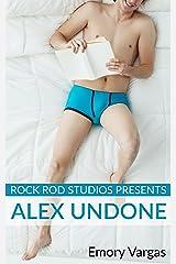 Rock Rod Studios Presents: Alex Undone