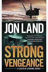 Strong Vengeance: A Caitlin Strong Novel (Caitlin Strong Novels Book 4) Kindle Edition