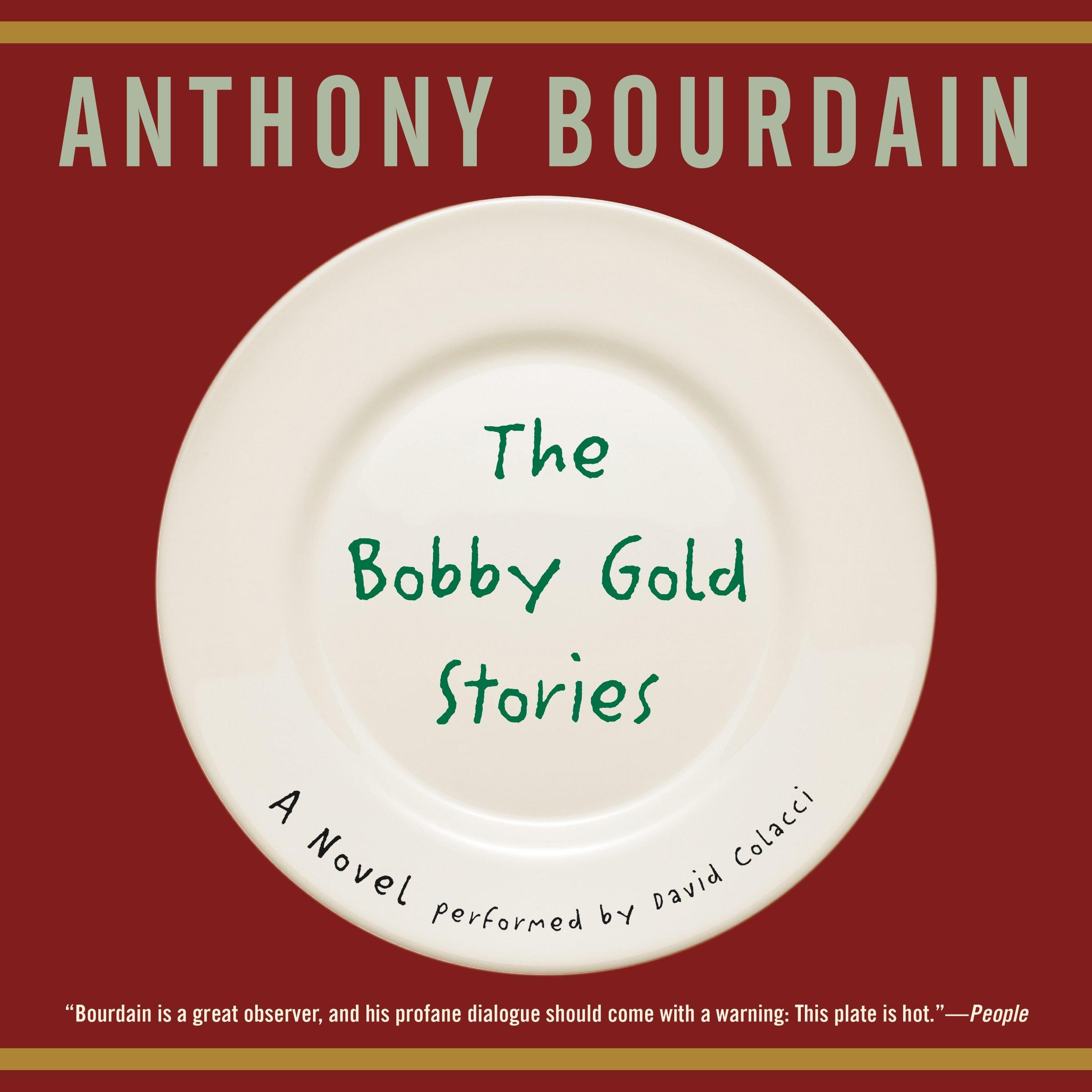 the bobby gold stories anthony bourdain